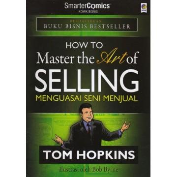 Komik Bisnis How to Master The Art of Selling (Menguasai Seni Menjual)