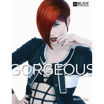 Gorgeous: The Book of Style 2013 (Rudy Hadisuwarno)