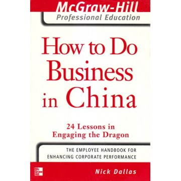 McGraw-Hill How to Do Business in China
