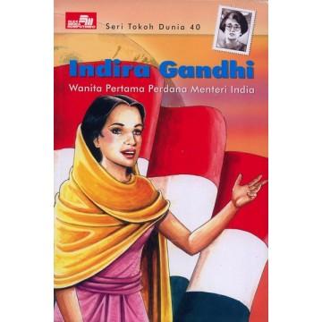 Seri Tokoh Dunia: Indira Gandhi