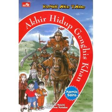 Komik Aku Tahu: Akhir Hidup Genghis Khan